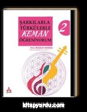 Şarkılarla Türkülerle Keman Öğreniyorum 2
