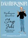 Dahiler Sınıfı: Steve Jobs & Bilgisayara Can Veren Adam