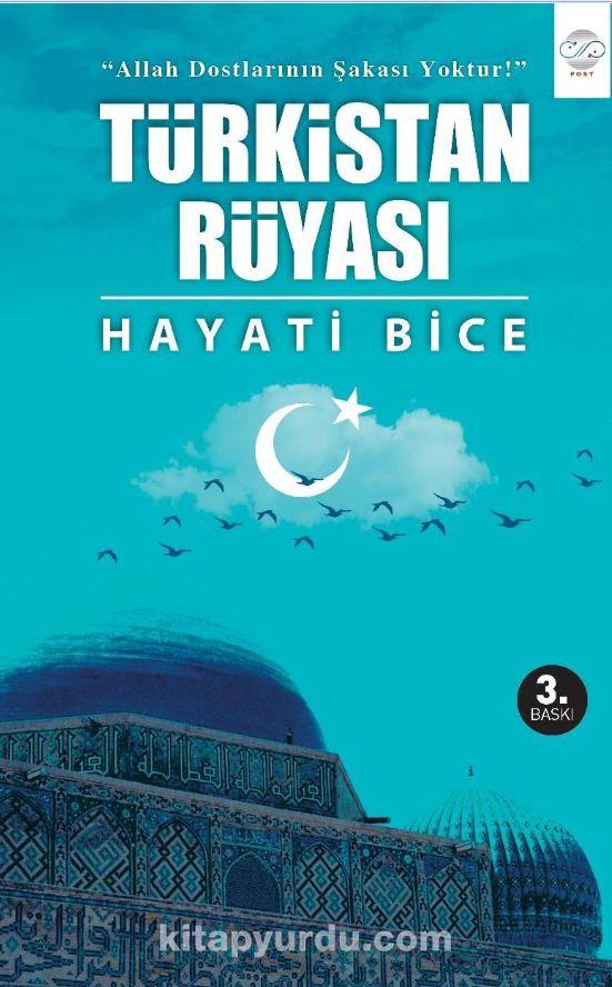 Türkistan Rüyası - Dr. Hayati Bice pdf epub