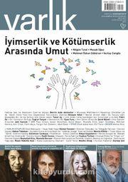 Varlık Aylık Edebiyat ve Kültür Dergisi Mayıs 2019