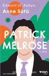 Patrıck Melrose - Anne Sütü (4. Kitap)