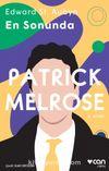 Patrick Melrose - En Sonunda (5. Kitap)