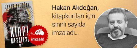Kirpi Mesafesi. Hakan Akdoğan, Kitapkurtları için Sınırlı Sayıda İmzaladı.