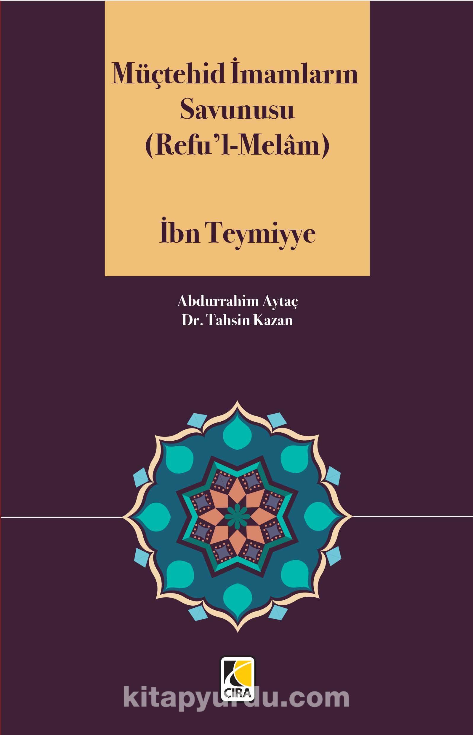 Müçtehid İmamların Savunusu (Refu'l-Melam) - İbn Teymiyye pdf epub