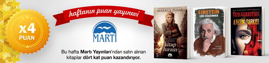 Martı Yayınları'ndan alınan ürünün puanının 4 katı ekstradan hesabınıza yüklenecektir.