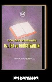Kur'an-ı Kerim ve Hadislere Göre Hz. İsa ve Hristiyanlık
