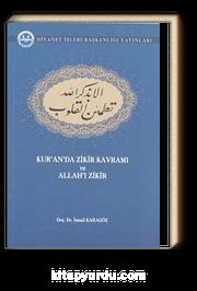 Kur'an'da Zikir Kavramı ve Allah'ı Zikir