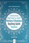 Muhtaru'l Ehadisten Seçilmiş Sahih Hadisler & Arapça-Türkçe Hadis Kitabı
