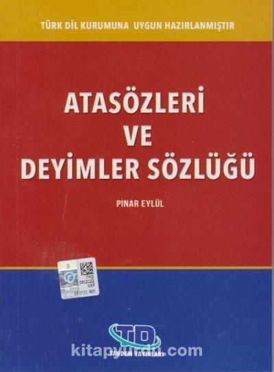 Atasözleri ve Deyimler Sözlüğü - Pınar Eylül pdf epub