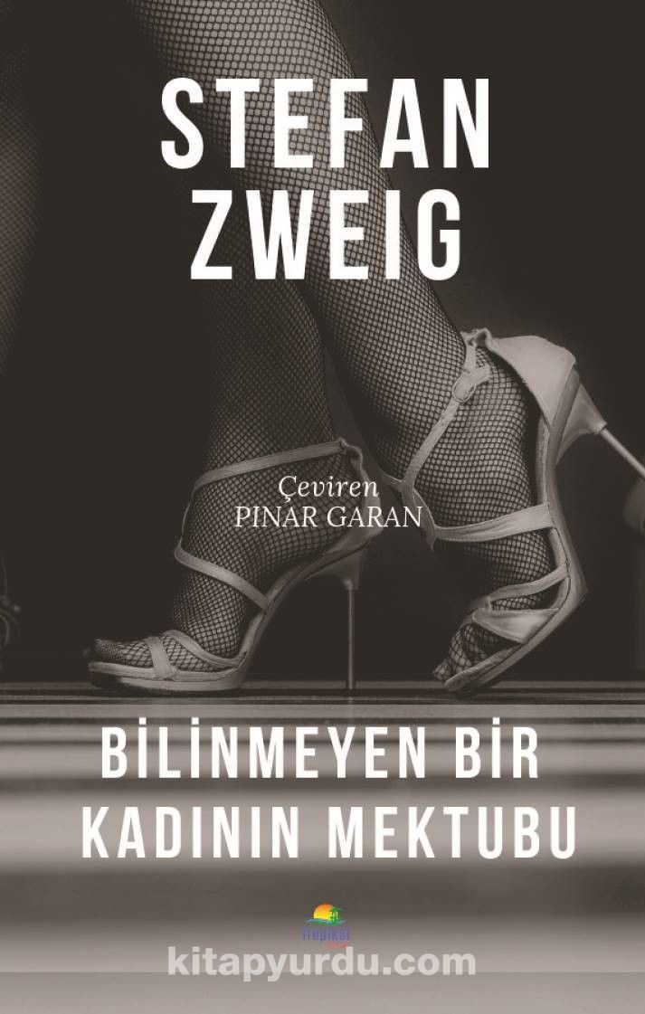 Bilinmeyen Bir Kadının Mektubu - Stefan Zweig pdf epub