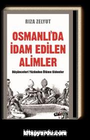 Osmanlı'da İdam Edilen Alimler