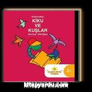 Kitap Kurdu Kiku ve Kuşlar