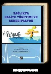 Sağlıkta Kalite Yönetimi ve Akreditasyon