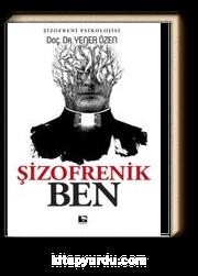 Şizofrenik Ben