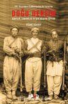 Doğu Dersim & XIX. Yüzyıldan Cumhuriyetin İlk Yıllarına Doğu Dersim / Kürtler, Ermeniler ve Şah Hüseyin Beyler