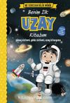 Ne Sorsan Bilir Minik - Benim İlk Uzay Kitabım