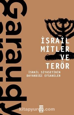 İsrail Mitler ve Terör - Roger Garaudy pdf epub