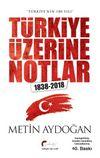 Türkiye'nin 180 Yılı Türkiye Üzerine Notlar 1838-2018