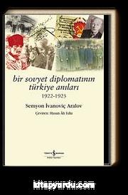 Bir Sovyet Diplomatının Türkiye Anıları