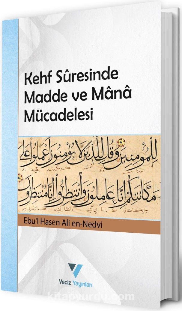 Kehf Suresinde Madde ve Mana Mücadelesi - Ebu'l Hasen Ali En-Nedvi pdf epub