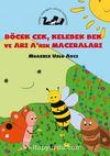 Böcek Cek, Kelebek Bek ve Ari A'nin Maceraları