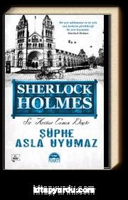 Şüphe Asla Uyumaz / Sherlock Holmes