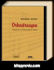Orkestrasyon (Karton Kapak) & Çalgılama ve Orkestralama Sanatı