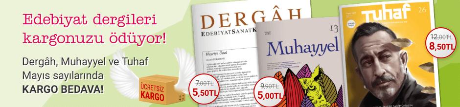 Edebiyat dergileri kargonuzu ödüyor!