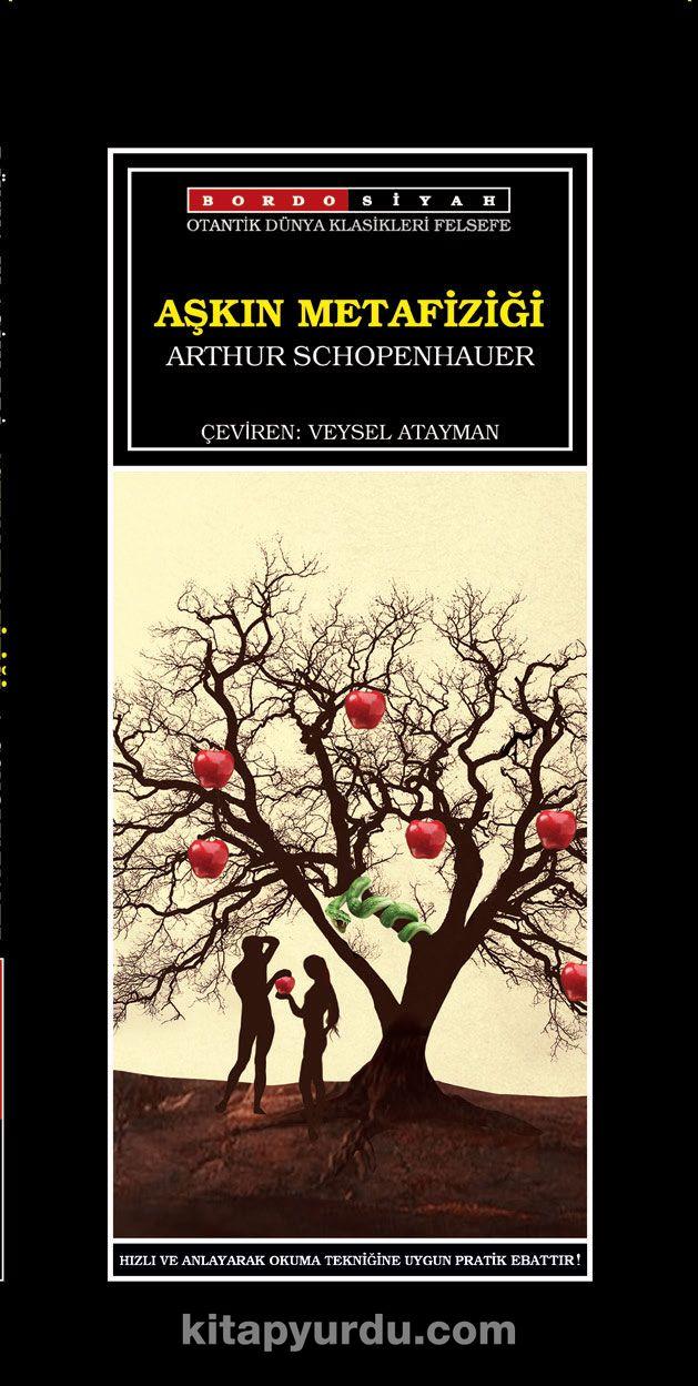 Aşkın Metafiziği - Arthur Schopenhauer pdf epub
