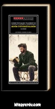 Gorki Özyaşamı Üçlemesi 3 / Benim Üniversitelerim