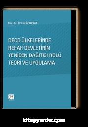 Oecd Ülkelerinde Refah Devletinin Yeniden Dağıtıcı Rolü Teori ve Uygulama