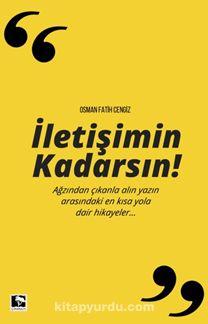 İletişimin Kadarsın - Osman Fatih Cengiz pdf epub