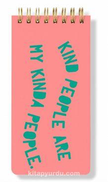 Kind People are my Kinda People Spiral Bloknot