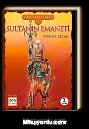 Sultanın Emaneti / Yüzükteki Esrar -2