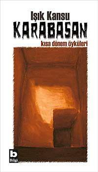 Karabasan - Kısa Dönem Öyküleri - Işık Kansu pdf epub