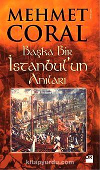 Başka Bir İstanbul un Anıları