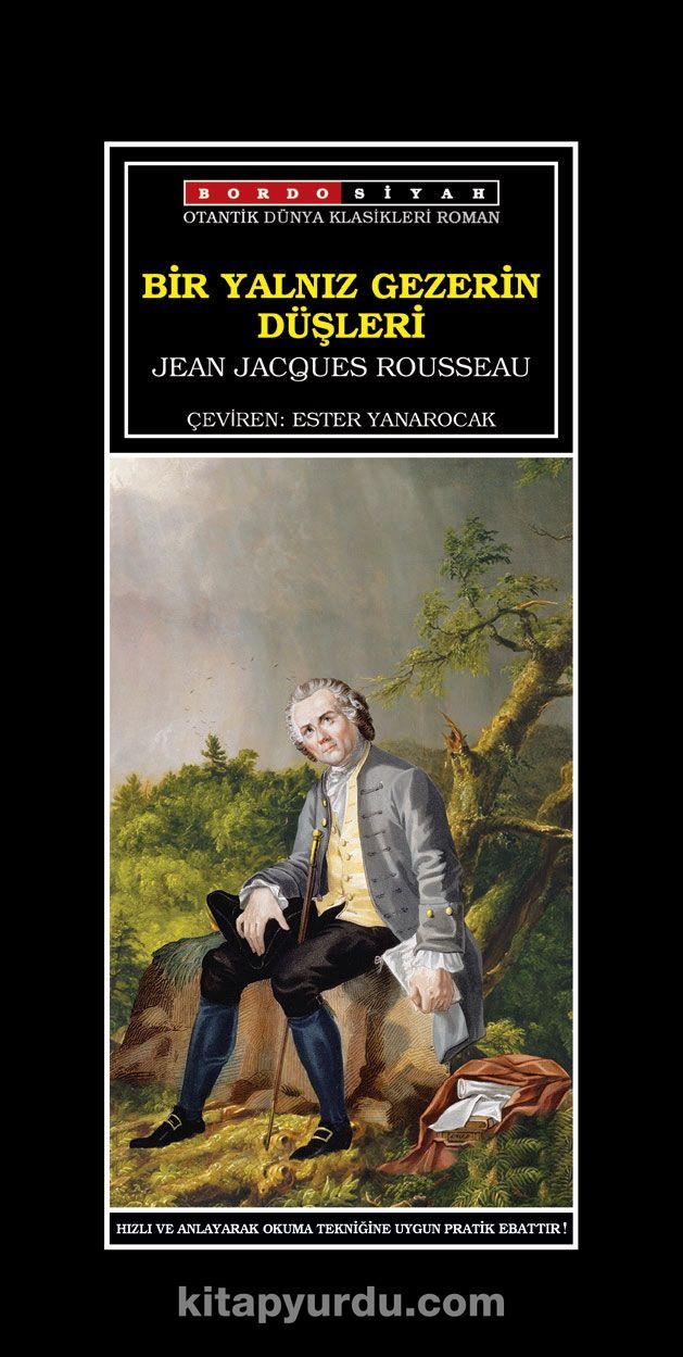 Bir Yalnız Gezerin Düşleri - Jean Jacques Rousseau pdf epub