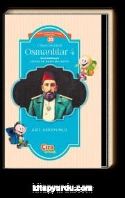 Cihan Devleti Osmanlılar 4 / İkinci Abdülhamid