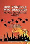 Her Yönüyle MYO Gençliği & Kafkas Üniversitesi Örneği