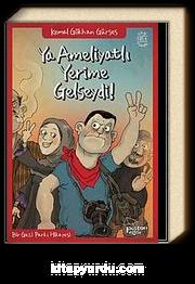 Ya Ameliyatlı Yerime Gelseydi! & Bir Gezi Parkı Hikayesi