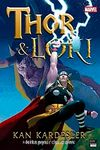 Thor - Loki & Kan Kardeşler