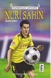 Nuri Şahin / Futbolun Devleri