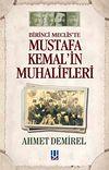 Mustafa Kemal'in Muhalifleri