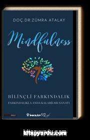 Mindfulness & Bilinçli Farkındalık