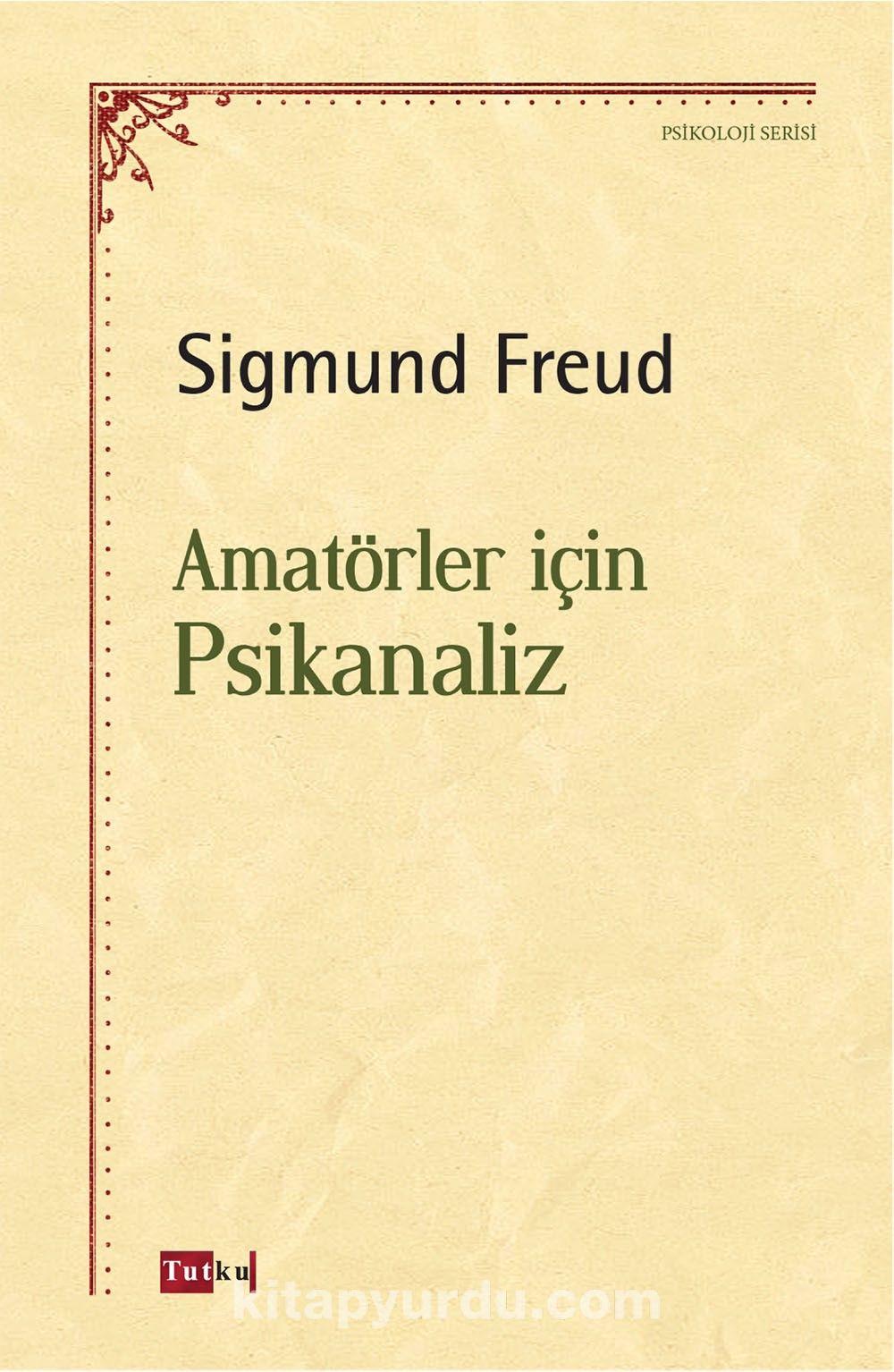 Amatörler İçin Psikanaliz - Sigmund Freud pdf epub