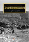 Antakya Ortodoks Kilisesi & Arap ve Rum Matranların İktidar Mücadelesi Sürecinde