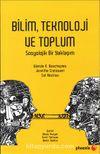 Bilim Teknoloji ve Toplum & Sosyolojik Bir Yaklaşım