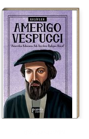 Amerigo Vespucci / Kaşifler
