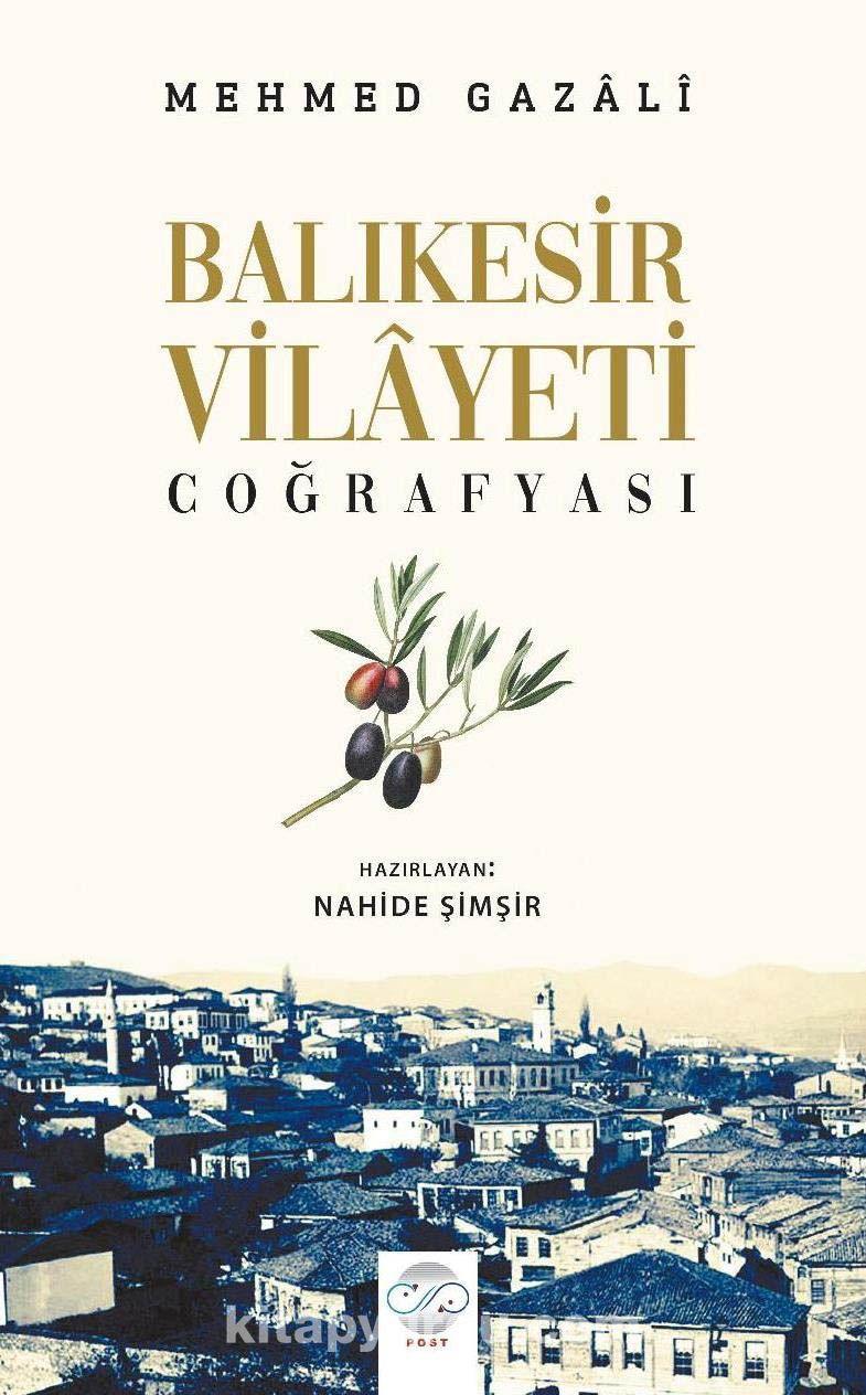 Balıkesir Vilayeti Coğrafyası - Mehmed Gazali pdf epub