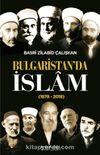 Bulgaristan'da İslam (1878-2018)